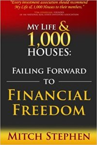 My Life and 1000 Houses- Failing Forward to Financial Freedom