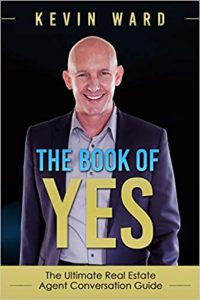 The Book of YES- The Ultimate Real Estate Agent Conversation Guide